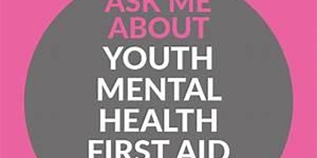 Mental Health First Aid England YOUTH 2 Day (Course: Classroom) tickets