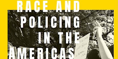 Race and Policing in the Americas Seminar Series Keynote: Prof Micol Seigel tickets