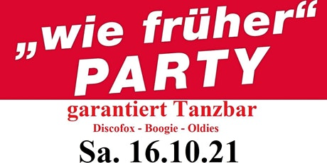 """wie früher"" Party ""tanzbar"" Tickets"