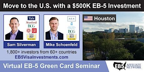 Houston EB-5 American Green Card Virtual Seminar tickets