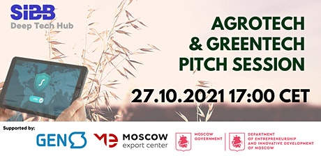Pitch Session - Russian AgroTech/GreenTech Startups tickets