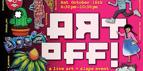 ART-OFF! a live art + slaps event tickets