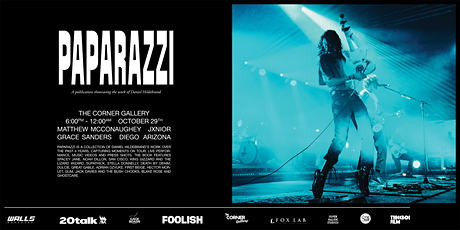 SOLD OUT - PAPARAZZI by Daniel Hildebrand (zine launch & exhibition) tickets