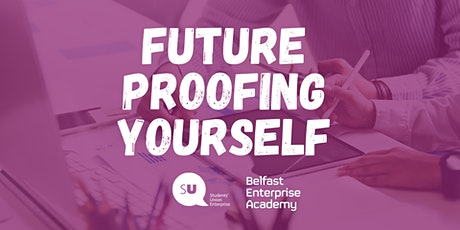 Future Proofing Yourself tickets