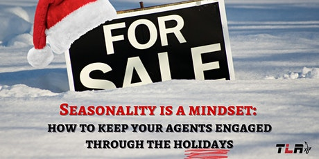 Seasonality Is A Mindset: How to Keep your Agents Engaged Through Holidays. tickets