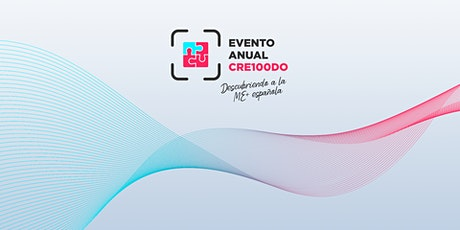 VIII Evento Anual CRE100DO entradas