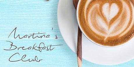 Martina' Breakfast Club Tickets