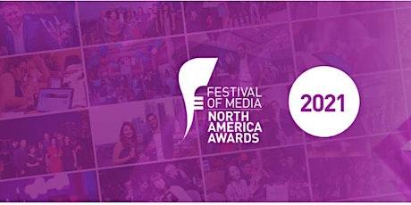 Festival of Media North America Awards Ceremony tickets
