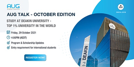 [AUG Talk]  Study at Deakin University - Top 1% University in the World tickets