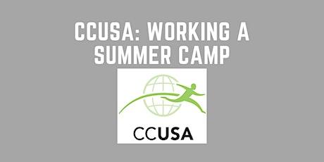 CCUSA: Working a Summer Camp tickets
