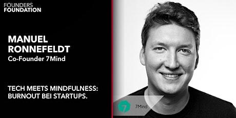 TECH MEETS MINDFULNESS: Burnout bei Startups. Tickets