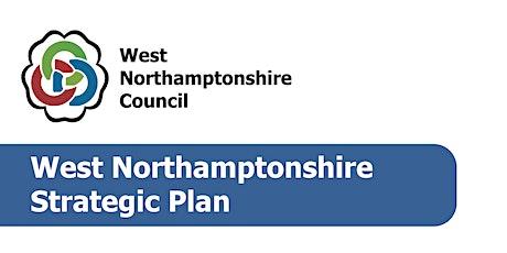West Northamptonshire Strategic Plan Options Consultation - Public Webinar tickets