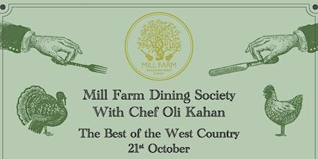Mill Farm Dining Society with Chef Oli Kahan tickets