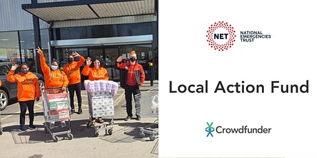 Crowdfunder and the National Emergencies Trust: Local Action Fund tickets