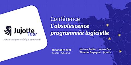 Conférence : L'obsolescence programmée logicielle billets