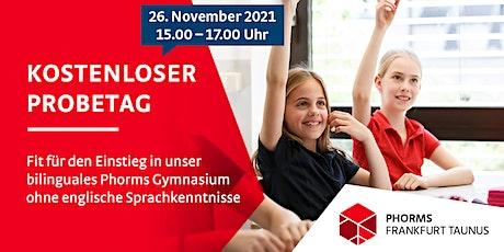 Probetag 26.11.2021 – Einstieg in den bilingualen Unterricht Tickets