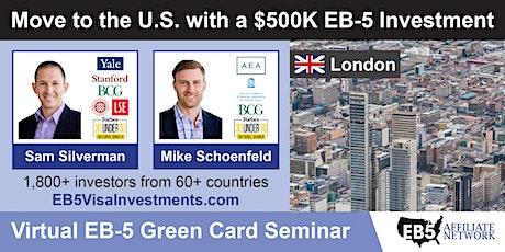 London EB-5 American Green Card Virtual Seminar tickets