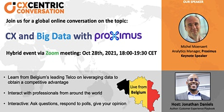 Customer Experience and Big Data Featuring Proximus (CX Centric World Tour) tickets