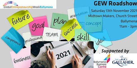 GEW Road Show with Ballymena Business Centre & The Gallaher Trust tickets