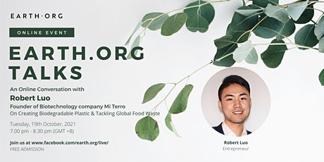 Earth.Org Talks: An Online Conversation with Robert Luo tickets