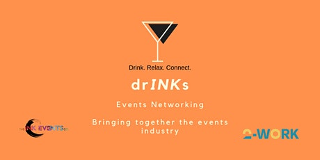 """drINKs - """"Networking"""" tickets"""