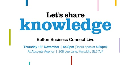 Let's share knowledge - Bolton Business Connect - Rescheduled tickets