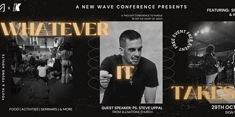 New Wave Conference - Whatever it takes- Friday Night tickets
