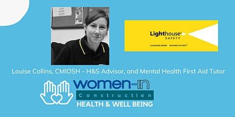 Women in Construction-Importance of our Mental Health by;Lighthouse Safety tickets