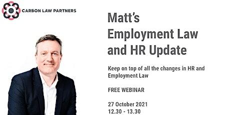 Matt's Employment Law and HR Update: October 2021 tickets