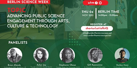 Advancing Public Science  Engagement through Arts,  Culture & Technology tickets