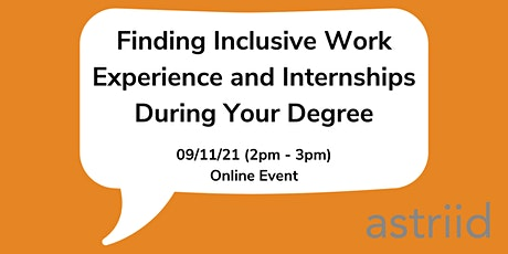 Finding Inclusive Work Experience And Internships During Your Degree tickets