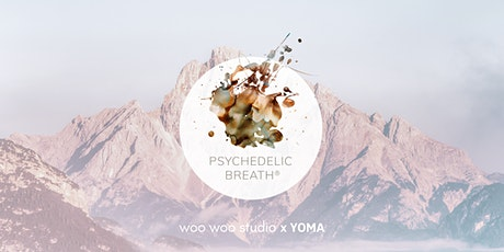 PSYCHEDELIC BREATH® live im YOMA Tickets