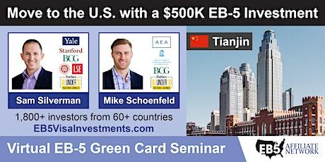 Tianjin EB-5 American Green Card Virtual Seminar boletos