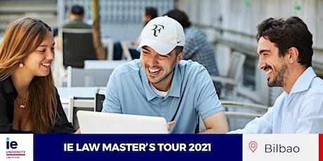 IE LAW MASTER'S TOUR 2021 – BILBAO entradas