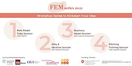FEMseries: Workshop Series to Kickstart Your Idea tickets