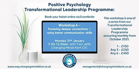 Positive Psychology Workshop 4: Communication Skills & deeper connections tickets