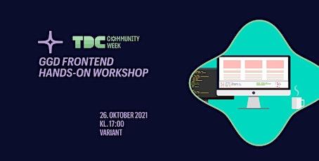 Workshop  FrontEnd 101 -  GGDTRD på TDC Community Week tickets