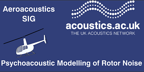 Psychoacoustic Modelling of Rotor Noise tickets