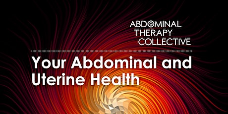 Your Abdominal and Uterine Health tickets