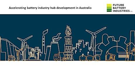 Accelerating battery industry hub development in Australia tickets