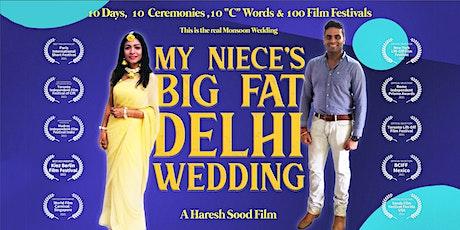 'My Niece's Big Fat Delhi Wedding' by Haresh Sood screening premiere event tickets