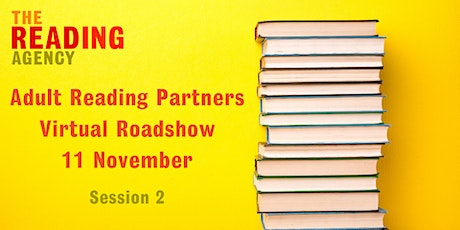 Adult Reading Partners Virtual Roadshow - Session Two tickets