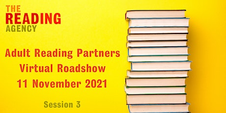 Adult Reading Partners Virtual Roadshow - Session Three tickets