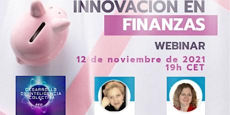 Webinar: Innovación en Finanzas entradas