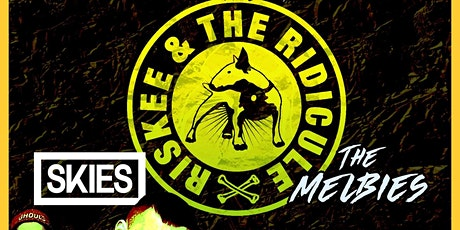 Riskee & the Ridicule + support @ RMH tickets