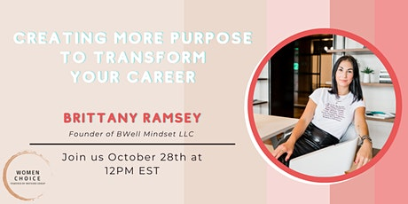 CREATING MORE PURPOSE to transform your career Tickets
