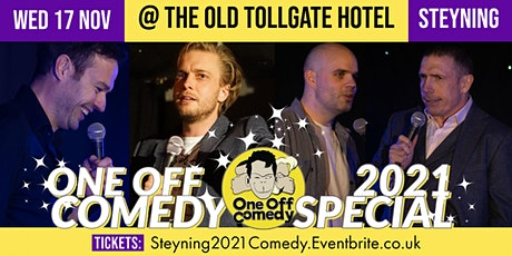 One Off Comedy 2021 Special @ The Old Tollgate Hotel, Steyning! tickets