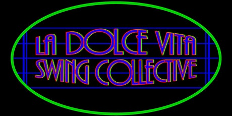 La Dolce Vita Swing Collective's Cool Yule Christmas Show tickets