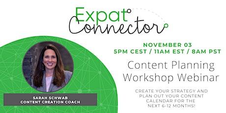 Expat Connector Content Planning Workshop Webinar tickets