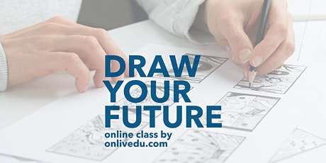 Draw Your Future - online class tickets